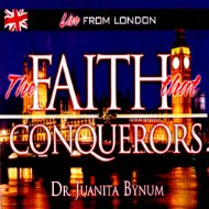 Juanita Bynum Faith That Conquers