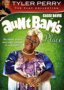 Black Plays - Tyler Perry Aunt Bam\'s Place