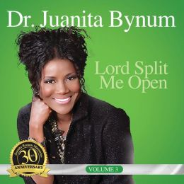 Juanita Bynum-Lord Split Me Open CD/DVD