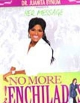 Juanita Bynum-No more Enchiladas(1 dvd)