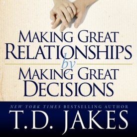 making great decisions td jakes pdf