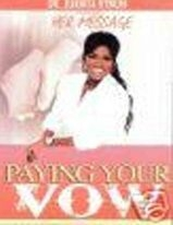 Juanita Bynum-Pay Your vow (1DVD)