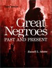 Adams - Great Negroes (Past and Present) volume 1