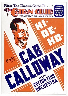 Cab Calloway: The Cotton Club NYC; 1931