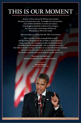 Barack Obama: This is Our Moment - Photographic Art