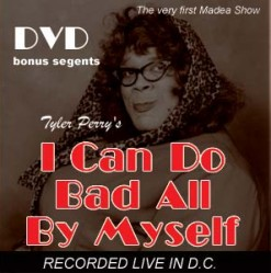 Tyler Perry's I Can Do Bad All By Myself (Play) | 34th ...