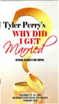 Black Plays - Tyler Perry Why Did I Get Married